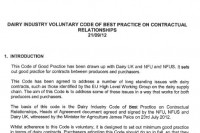 The Dairy Industry Code of Best Practice for Contractual Relationships was agreed on in September 2012 following months of farmer-led protests.